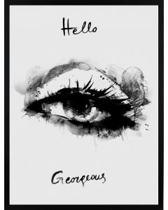 Poster 30x40 B&W Hello Gorgeous (Planpackad)